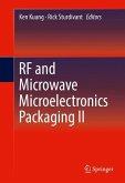 RF and Microwave Microelectronics Packaging II