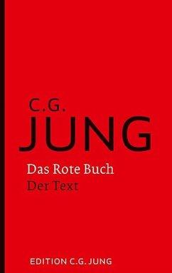 Das Rote Buch - Der Text - Jung, Carl G.