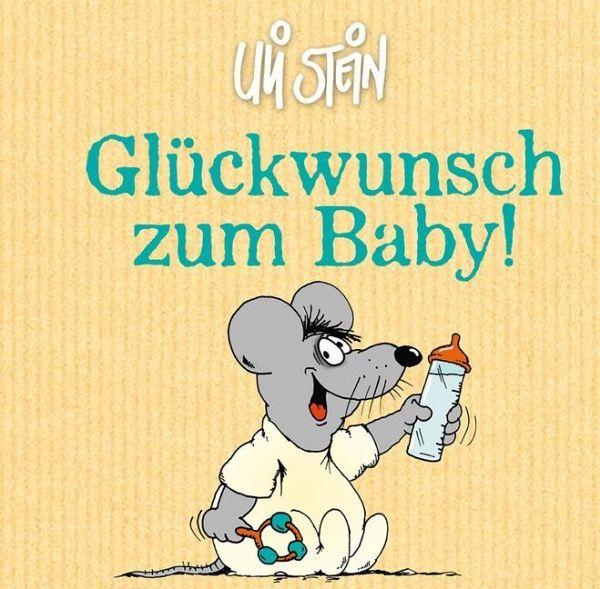 Berühmt Glückwunsch zum Baby! von Uli Stein portofrei bei bücher.de bestellen @JR_98