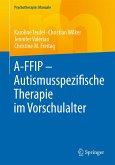 A-FFIP - Autismusspezifische Therapie im Vorschulalter