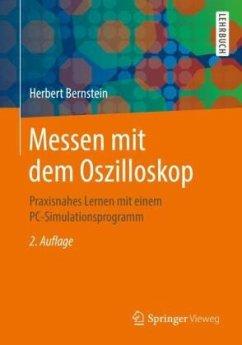 Messen mit dem Oszilloskop - Bernstein, Herbert