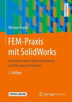 FEM-Praxis mit SolidWorks - Brand, Michael
