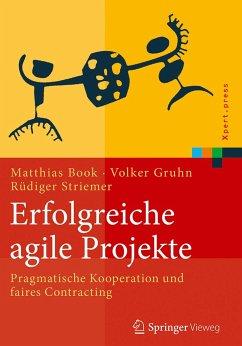 Erfolgreiche agile Projekte - Book, Matthias; Gruhn, Volker; Striemer, Rüdiger