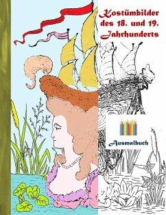 Kostümbilder des 18. und 19. jahrhunderts (Ausm...