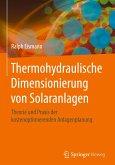 Thermohydraulische Dimensionierung von Solaranlagen