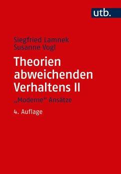 Theorien abweichenden Verhaltens 2.