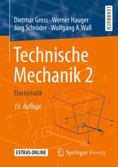 Technische Mechanik 2 - Gross, Dietmar; Hauger, Werner; Schröder, Jörg; Wall, Wolfgang A.
