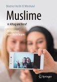 Muslime in Alltag und Beruf