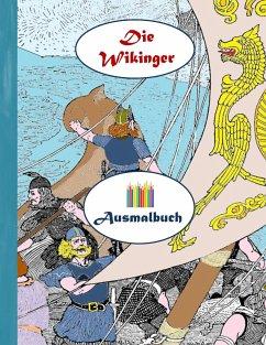 Die Wikinger (Ausmalbuch)
