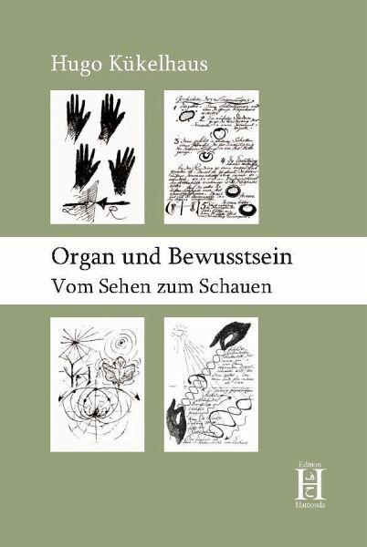 Organ und Bewusstsein - Kükelhaus, Hugo