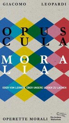 Opuscula moralia - Leopardi, Giacomo