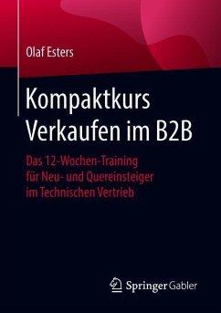 Kompaktkurs Verkaufen im B2B - Esters, Olaf