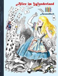 Alice im Wunderland (Ausmalbuch)