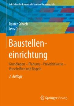 Baustelleneinrichtung - Schach, Rainer; Otto, Jens
