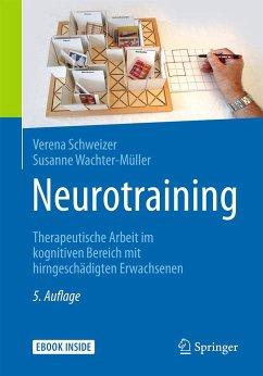 Neurotraining - Schweizer, Verena; Wachter-Müller, Susanne
