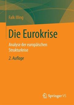 Die Eurokrise - Illing, Falk