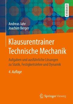 Klausurentrainer Technische Mechanik - Jahr, Andreas;Berger, Joachim