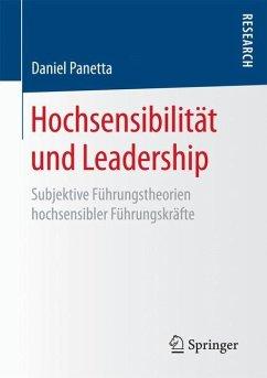 Hochsensibilität und Leadership - Panetta, Daniel