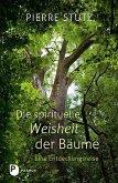 Die spirituelle Weisheit der Bäume