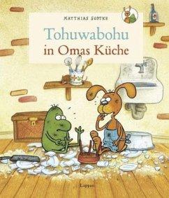 Tohuwabohu in Omas Küche