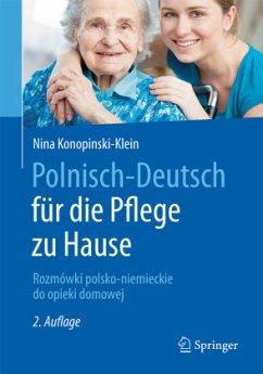 Polnisch-Deutsch für die Pflege zu Hause - Konopnski-Klein, Nina
