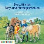 Die schönsten Pony- und Pferdegeschichten, 1 Audio-CD