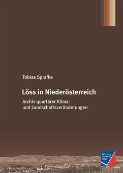 Löss in Niederösterreich - Sprafke, Tobias