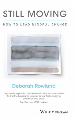 Still Moving - How to Lead Mindful Change