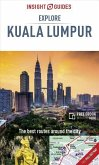 Insight Guides Explore Kuala Lumpur (Travel Guide with Free eBook)