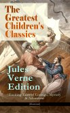 The Greatest Children's Classics – Jules Verne Edition: 16 Exciting Tales of Courage, Mystery & Adventure (Illustrated) (eBook, ePUB)