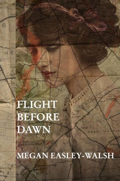 FLIGHT BEFORE DAWN - Easley-Walsh, Megan
