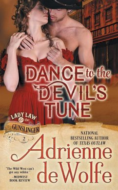 Dance to the Devil's Tune (Lady Law & The Gunslinger Series, Book 2) - deWolfe, Adrienne