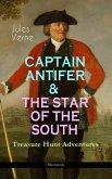 CAPTAIN ANTIFER & THE STAR OF THE SOUTH - Treasure Hunt Adventures (Illustrated) (eBook, ePUB)