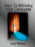 Steps To Releasing Your Community