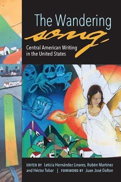 The Wandering Song: Central American Writing in the United States - Tobar, Héctor