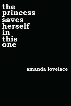 The Princess Saves Herself in This One - Lovelace, Amanda