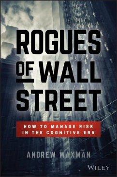 Rogues of Wall Street - Waxman, Andrew