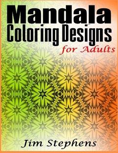 Mandala Coloring Designs for Adults