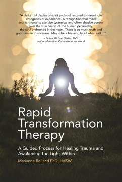 Rapid Transformation Therapy - Rolland Ph. D. Lmsw, Marianne
