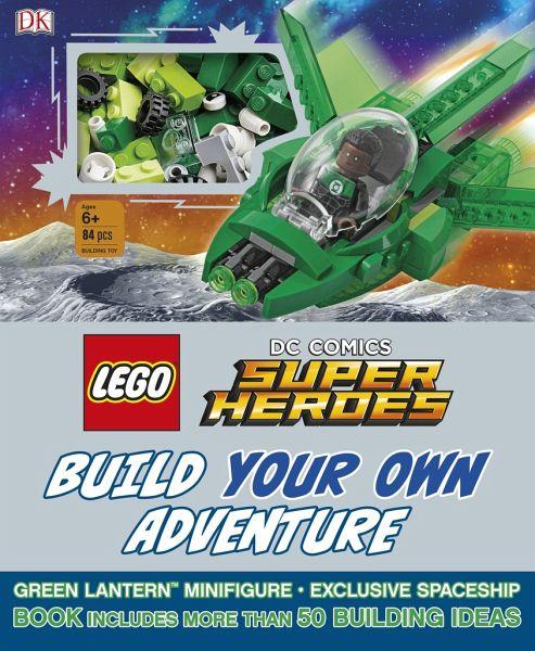 Lego Dc Comics Super Heroes Build Your Own Adventure Von Daniel