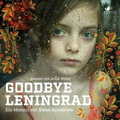 Goodbye Leningrad (MP3-Download) - Gorokhova, Elena