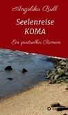 Seelenreise KOMA (eBook, ePUB)