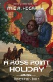 A Rose Point Holiday (Her Instruments, #4) (eBook, ePUB)