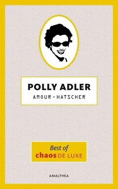 Amour-Hatscher (eBook, ePUB) - Adler, Polly