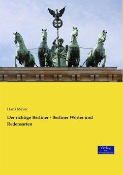 Der richtige Berliner - Berliner Wörter und Redensarten
