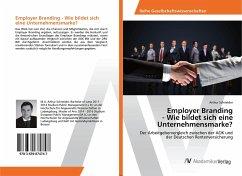 Employer Branding - Wie bildet sich eine Unternehmensmarke?