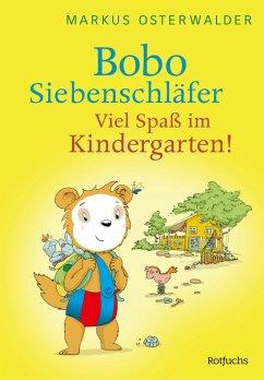 Bobo Siebenschläfer: Viel Spaß im Kindergarten! (eBook, ePUB) - Osterwalder, Markus