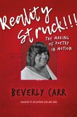Reality Struck!!! THE MAKING OF POETRY IN MOTION (eBook, ePUB)