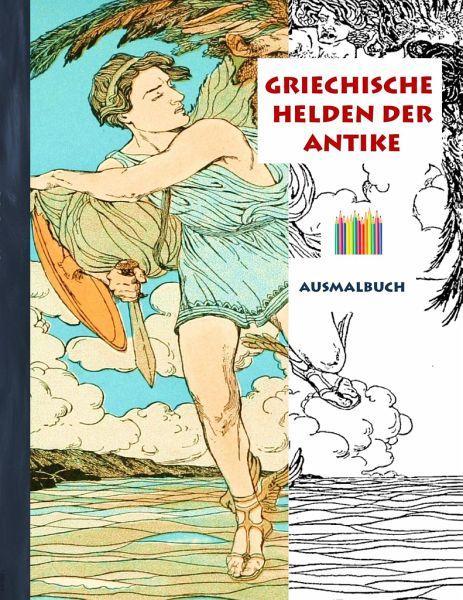 griechische helden der antike ausmalbuch von luisa rose buch. Black Bedroom Furniture Sets. Home Design Ideas