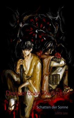 Deeper than Darkness